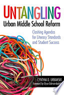 Untangling Urban Middle School Reform