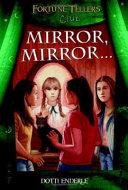 Mirror, Mirror--