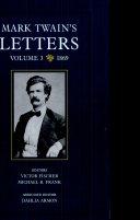 Mark Twain's Letters, Volume 3
