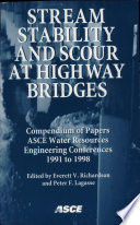 Stream Stability And Scour At Highway Bridges Book PDF