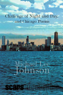 Challenge of Night and Day  and Chicago Poems  day
