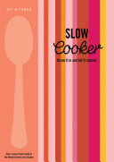 My Kitchen: Slow Cooker