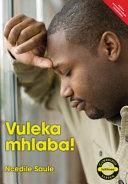 Books - Vuleka mhlaba! (IsiXhosa) | ISBN 9781107524552