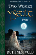 Yseult, Part 1: Two Women ebook