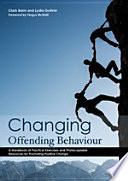 """""""Changing Offending Behaviour: A Handbook of Practical Exercises and Photocopiable Resources for Promoting Positive Change"""" by Fergus McNeill, Clark Baim, Lydia Guthrie"""
