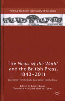 The News of the World and the British Press  1843 2011 Book