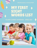 My First Sight Words List Flash Cards Spanish   English