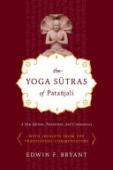The Yoga Sutras of Patañjali: A New Edition, Translation, ...
