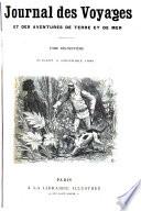 Journal des voyages et des aventures de terre et de mer
