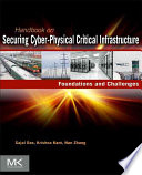 Handbook on Securing Cyber physical Critical Infrastructure