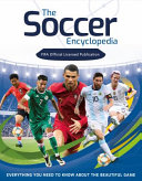 Fifa Soccer Encyclopedia  Everything You Need to Know about the Beautiful Game