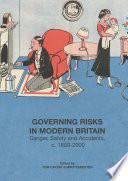 Governing Risks In Modern Britain