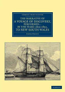 The Narrative of a Voyage of Discovery, Performed in His Majesty's Vessel the Lady Nelson ... in the Years 1800, 1801, and 1802, to New South Wales