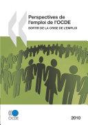 Pdf Perspectives de l'emploi de l'OCDE 2010 Sortir de la crise de l'emploi Telecharger