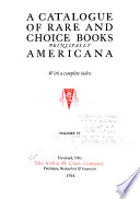A Catalogue of Rare and Choice Books, Principally Americana