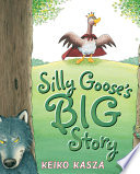 Silly Goose's Big Story