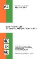 Safety in the Use of Mineral and Synthetic Fibres