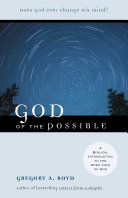 God of the Possible a Biblical Introduction to the Open View of God.