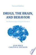 Drugs  the Brain  and Behavior Book PDF