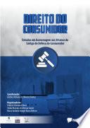Direito do Consumidor: estudos em homenagem aos 30 anos do Código de Defesa do Consumidor