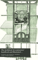 The Architects    contractors  handbook and illustrated catalogue of materials and manufactures  ed  by J D  Mathews
