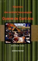 Répertoire Des Combats Franco-anglais de la Guerre de Cent Ans (1337-1453)