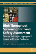 High Throughput Screening for Food Safety Assessment  Biosensor Technologies  Hyperspectral Imaging and Practical Applications
