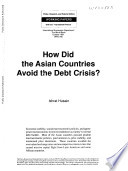 How Did The Asian Countries Avoid The Debt Crisis  Book PDF