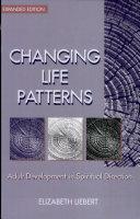 Changing Life Patterns