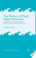 The Politics of Third Wave Feminisms