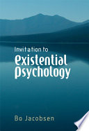 Invitation to Existential Psychology