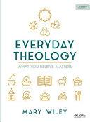 Everyday Theology   Bible Study Book