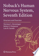 Noback s Human Nervous System  Seventh Edition Book