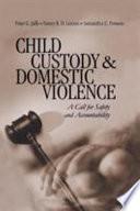 Child Custody and Domestic Violence