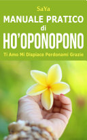 Manuale Pratico di Ho'oponopono Pdf/ePub eBook