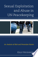 Sexual Exploitation And Abuse In Un Peacekeeping