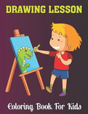 Drawing Lesson Coloring Book For Kids
