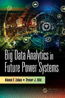 Big Data Analytics in Future Power Systems
