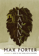 link to Lanny : a novel in the TCC library catalog