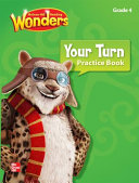 Reading Wonders  Grade 4  Your Turn Practice Book