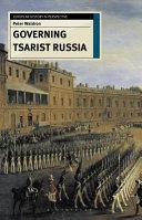Governing Tsarist Russia