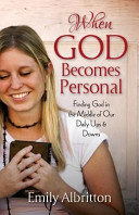 When God Becomes Personal