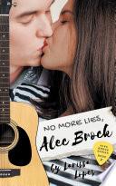 No More Lies  Alec Brock