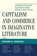Capitalism and Commerce in Imaginative Literature