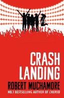 Rock War: Crash Landing