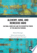 Alchemy, Jung, and Remedios Varo