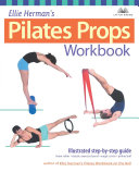 Ellie Herman's Pilates Props Workbook