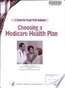 Choosing a Medicare Health Plan Book