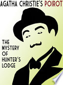 The Mystery of Hunter s Lodge