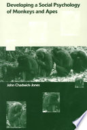 Developing a Social Psychology of Monkeys and Apes Book